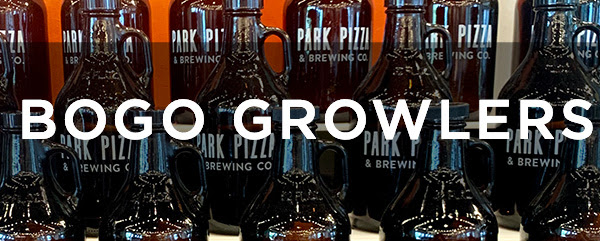 BOGO Growlers at Park Pizza